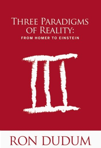 Three Paradigms of Reality: From Homer to Einstein